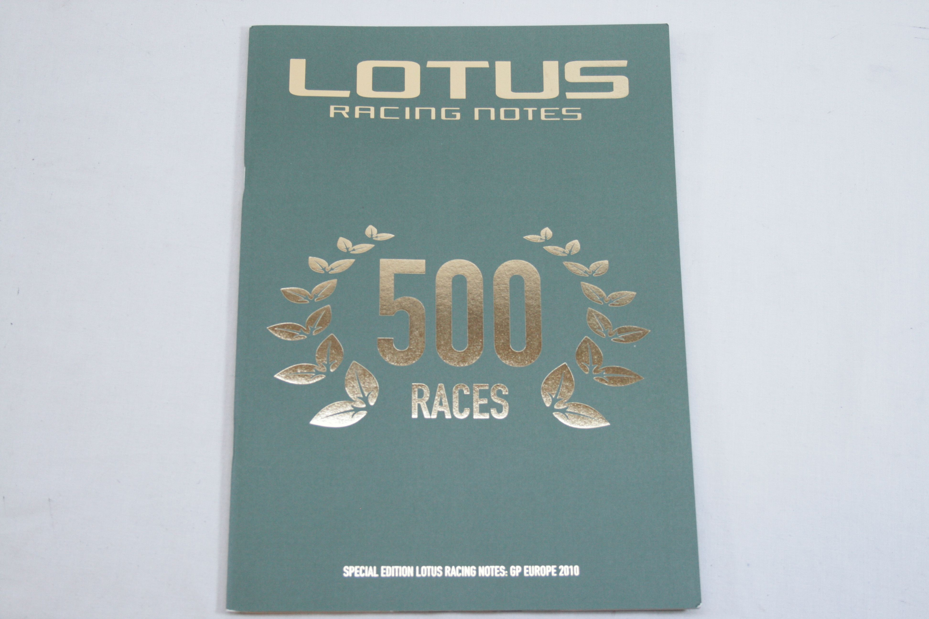 Lotus Racing Notes - 500 Races - Special Edition Lotus Racing Notes: GP Europe 2