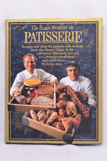 """""""The Roux Brothers on Patisserie"""" Cookery Book - Signed Copy"""